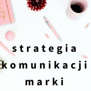strategia komunikacji marki akcja komunikacja